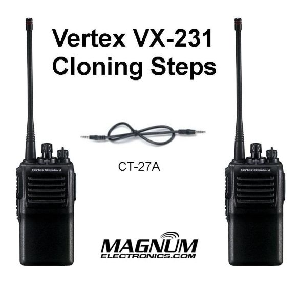 VX-231 Cloning Requires a CT-27A Cable